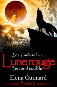 Les Farkasok - Lune Rouge 2 : Second souffle