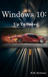 Windows 10: Up To Speed