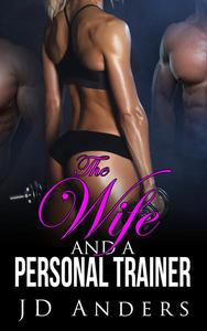 The Wife and a Personal Trainer