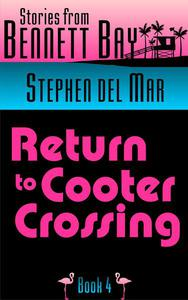 Return to Cooter Crossing