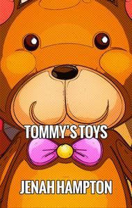 Tommy's Toys (Illustrated Children's Book Ages 2-5)