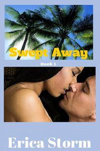 Swept Away book 1
