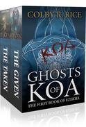 Ghosts of Koa: The First Book of Ezekiel