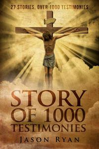 1000 Testimonies: From Atheism to Christianity