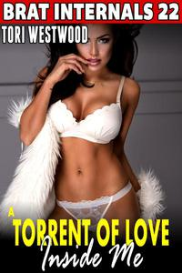 A Torrent Of Love Inside Me : Brat Internals 22