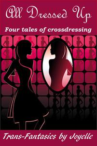 ALL DRESSED UP: Four tales of crossdressing