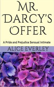 Mr. Darcy's Offer