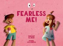 Fearless Me!