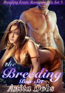 The Breeding Box Set (Breeding Erotic Romance Box Set x5)