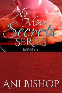 No More Secrets Series: Books 1-3