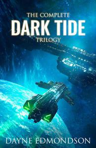 The Complete Dark Tide Trilogy