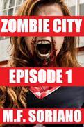 Zombie City: Episode 1
