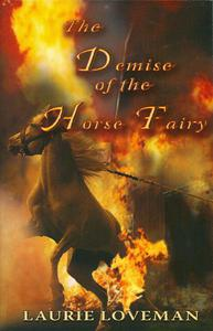The Demise of the Horse Fairy