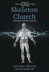Skeleton Church: A Bare-Bones Definition of Church