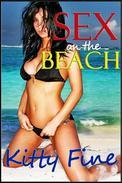 Sex on the Beach (A Hot Beach Sex Public Sex Erotica Short Story)