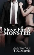 Slave For A Monster