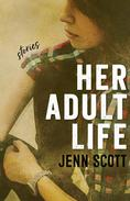 Her Adult Life: Stories