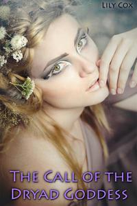 The Call of the Dryad Goddess