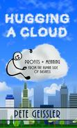 Hugging A Cloud: Profits + Meaning From the Human Side of Business