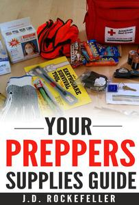 Your Preppers Supplies Guide