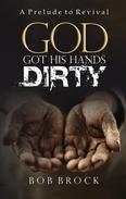 God Got His Hands Dirty