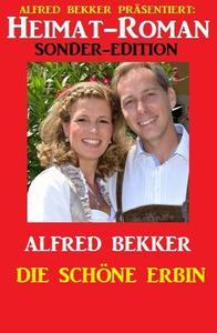 Heimat-Roman Sonder-Edition: Die schöne Erbin