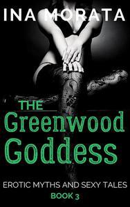 The Greenwood Goddess