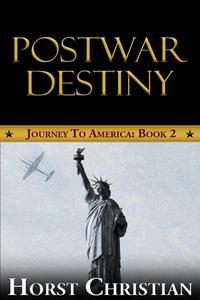 Postwar Destiny