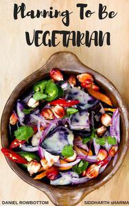 Planning To Be Vegetarian.