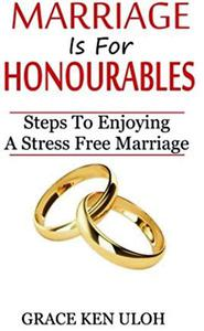 Marriage Is For Honourables
