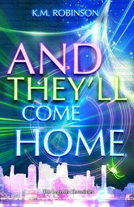 And They'll Come Home