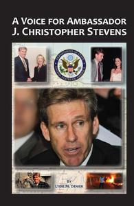 A Voice for Ambassador J. Christopher Stevens