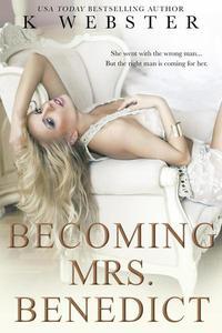 Becoming Mrs. Benedict