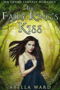 The Fairy King's Kiss