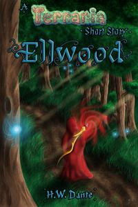 Ellwood: A Terraria Short Story