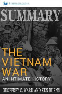 Summary of The Vietnam War: An Intimate History by Geoffrey C. Ward and Ken Burns