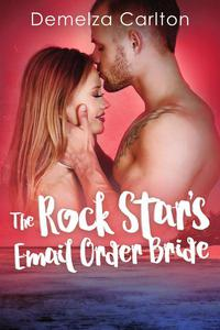 The Rock Star's Email Order Bride