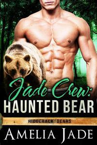 Jade Crew: Haunted Bear