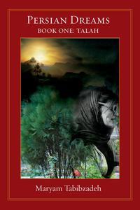 Persian Dreams Book One, Talah