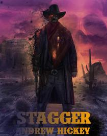 Stagger: A Short Story