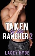 Taken by the Rancher: 2
