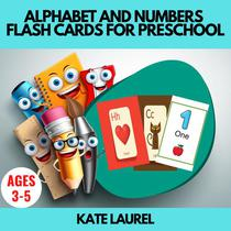Alphabet and Numbers Flash Cards for Preschool
