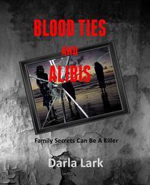 Blood Ties and Alibis