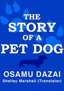 The Story of a Pet Dog