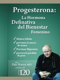 Progesterona La Hormona Definitiva del Bienestar Femenino