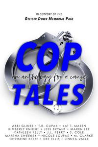 Cop Tales an Anthology for a Cause