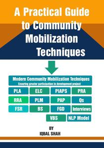 A Practical Guide To Community Mobilization Techniques