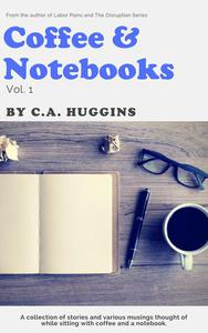 Coffee and Notebooks, Vol. 1