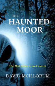 The Haunted Moor