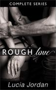 Rough Love - Complete Series